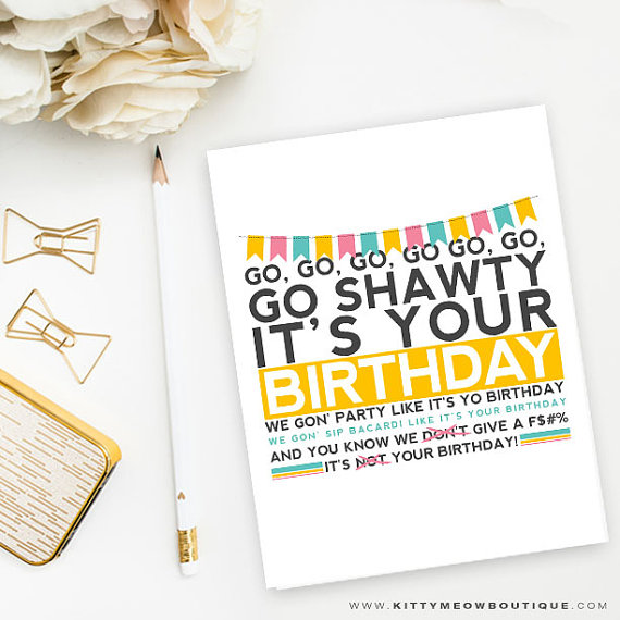 Funny rap birthday card 50 cent song go shawty its your birthday funny rap birthday card 50 cent song go shawty its your birthday pink and yellow qty 1 bookmarktalkfo Gallery