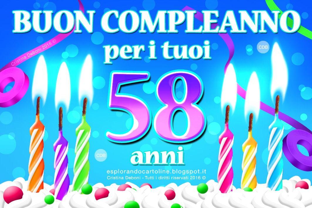 Cartolina Buon Compleanno Per I Tuoi 58 Anni Con Candeline