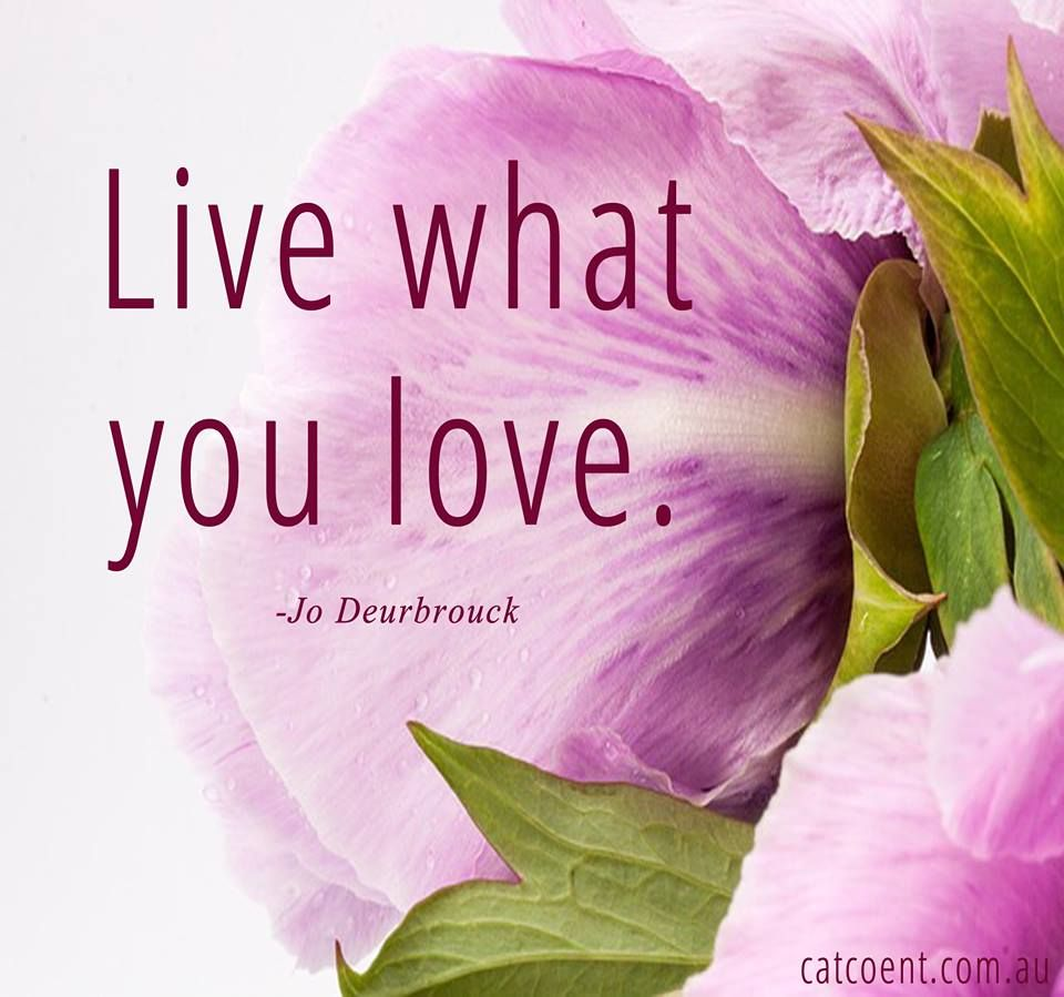 Live what you love!