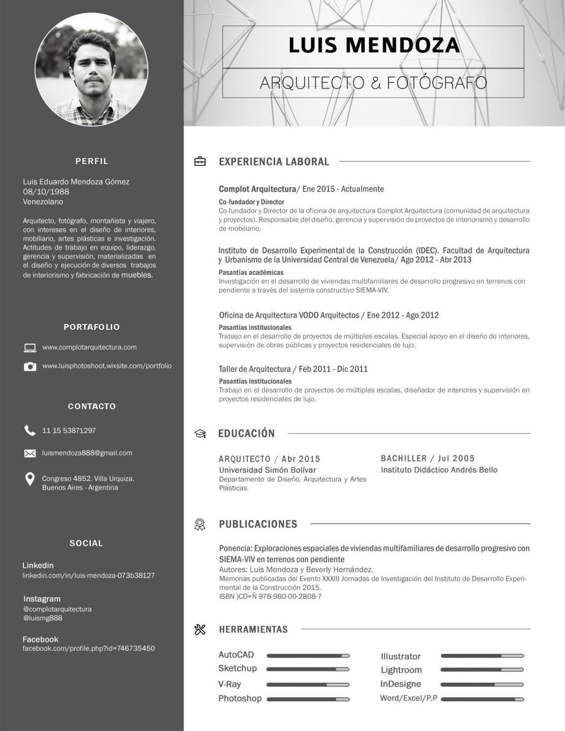 Cv Arquitecto Luis Mendoza Curriculum Vitae Diseno Grafico Curriculum Arquitectura Disenos De Curriculum Vitae
