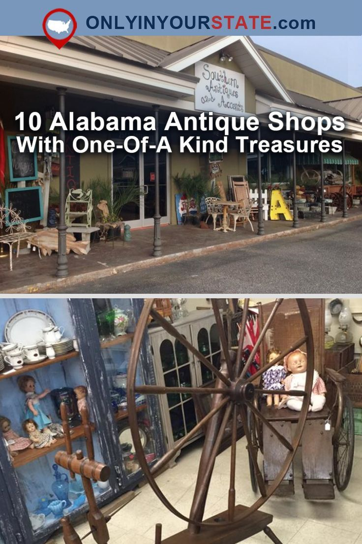 antique stores in alabama Here Are 10 Antique Shops In Alabama To Visit For That One Of A  antique stores in alabama