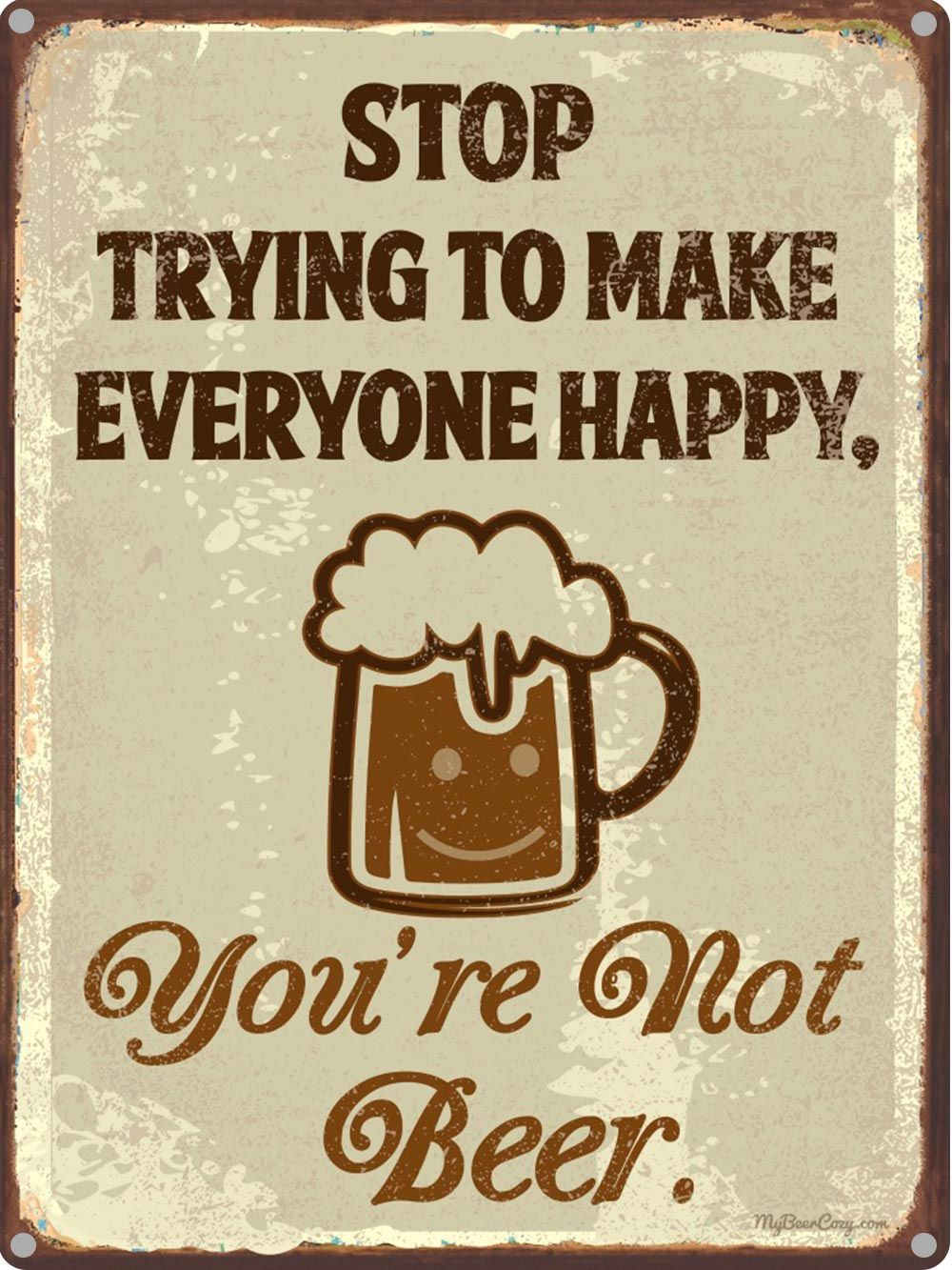 Stop Trying to Make Everyone Happy, You're Not Beer 12