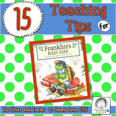 Franklin S Bad Day By Paulette Bourgeois Teaching Ideas Franklin Books Teaching Literacy Lessons