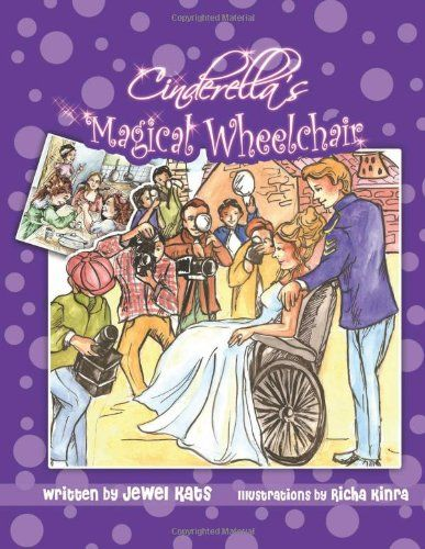 Cinderella's Magical Wheelchair: An Empowering Fairy Tale (Growing with Love) by Jewel Kats http://www.amazon.com/dp/1615991123/ref=cm_sw_r_pi_dp_FQ4evb1V72JV9