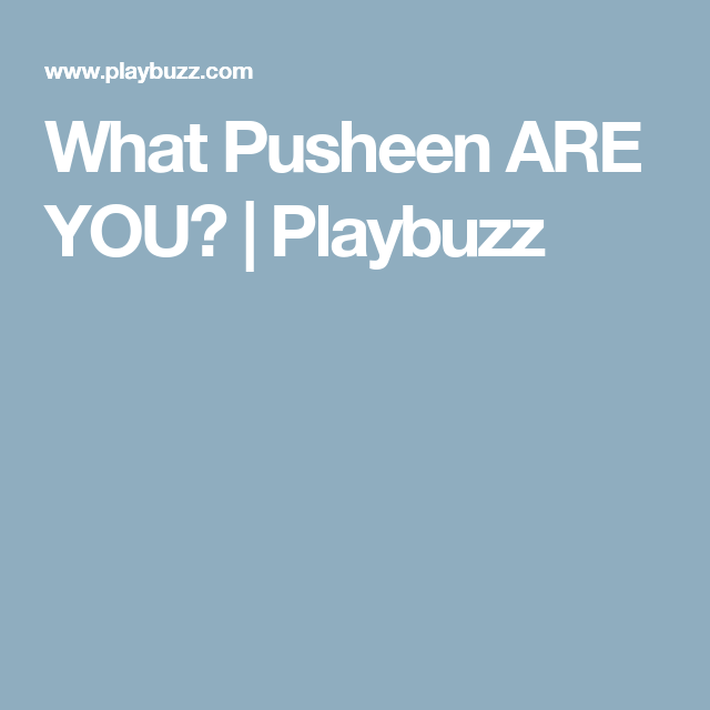 What Pusheen ARE YOU? | Playbuzz