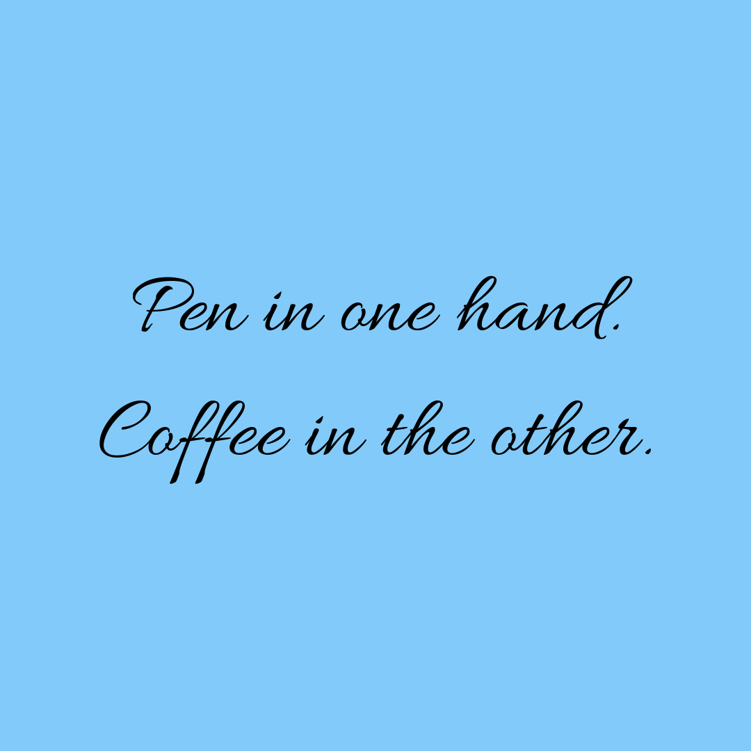 Inspo Quotes Girl Quote Girly Quotes Blue Quotes Inspo Girly Inspo Girl Inspo Funny Quote Pen Quote Stationery Quote Coffee Lover Coffee Quotes Quotes