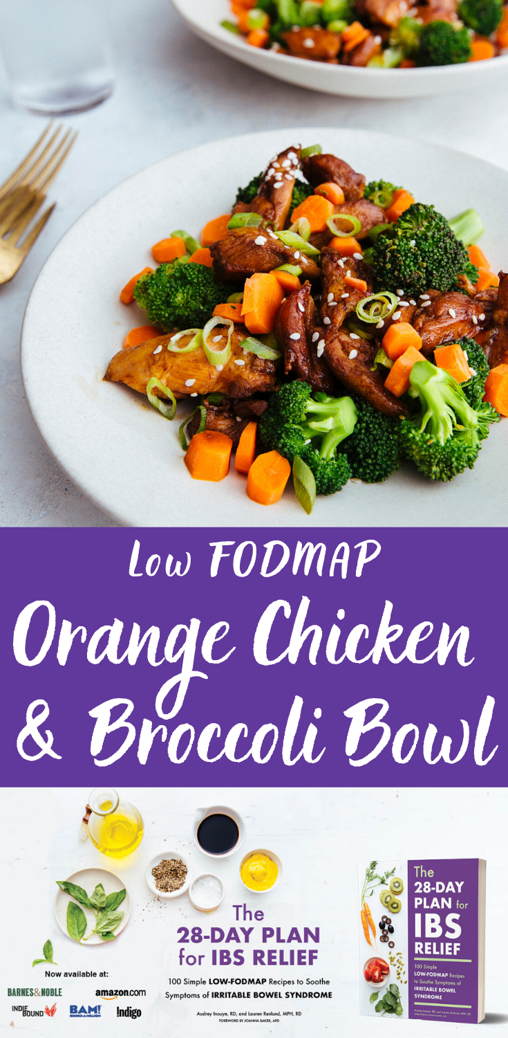 Low Fodmap Orange Chicken And Broccoli Bowl Lauren Renlund Mph Rd Recipe In 2020 Fodmap Recipes Low Fodmap Diet Recipes Fodmap Friendly Recipes