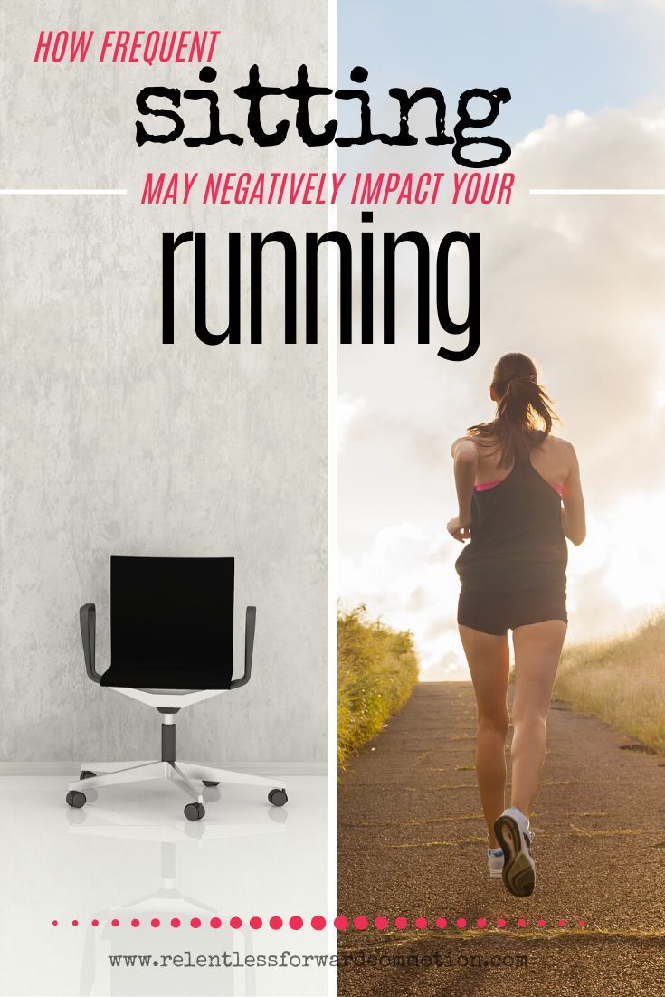 Turns out, frequent sitting may impact your running in more ways than you might expect, and just bec...