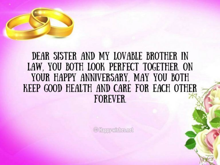Dear Sister And My Lovable Brother In Law You Both Look Perfect Together Anniversary Wishes For Sister Wishes For Sister Happy Anniversary Sister