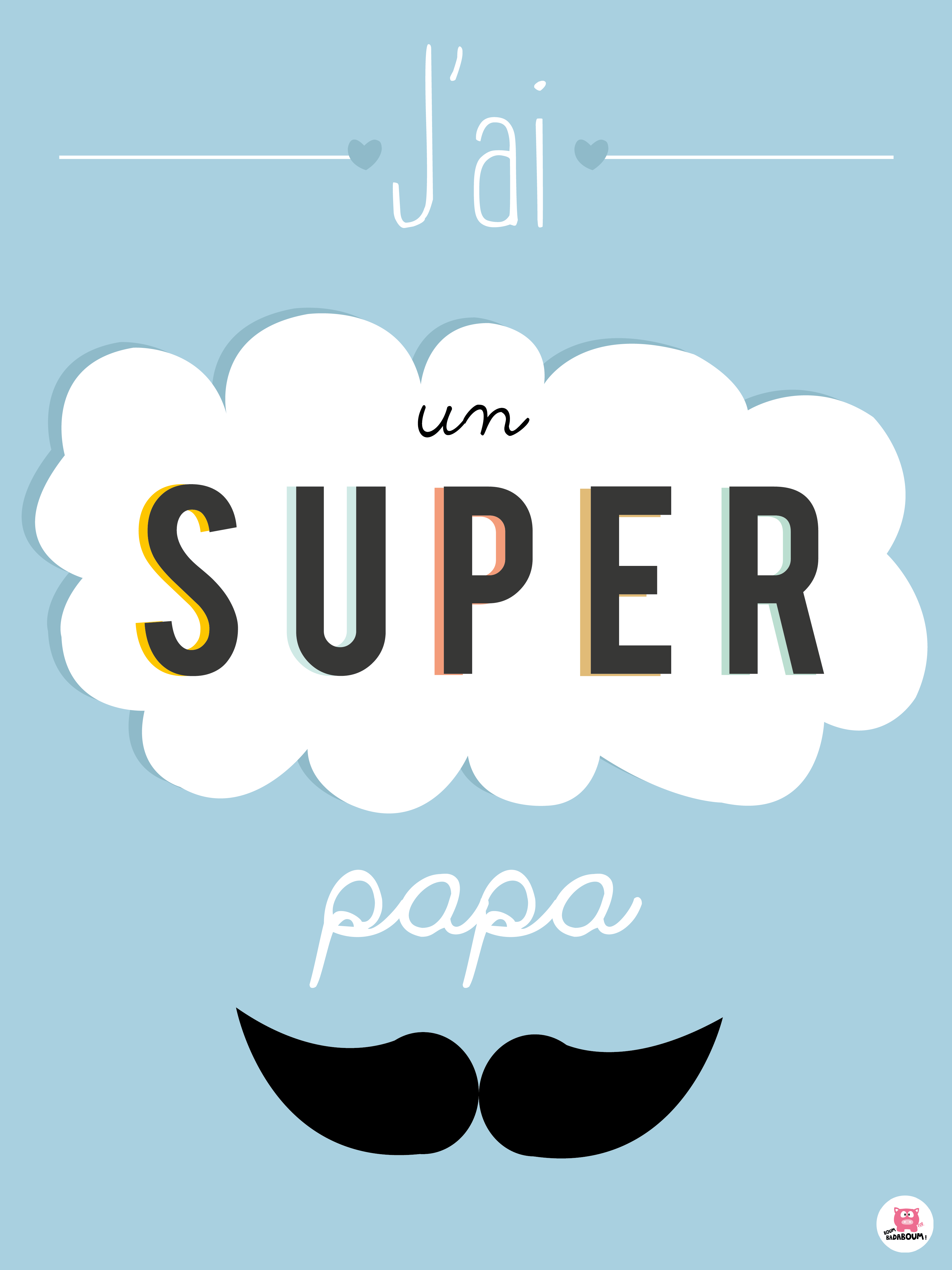 affiche déco pour un super papa i have a great dad sign in french