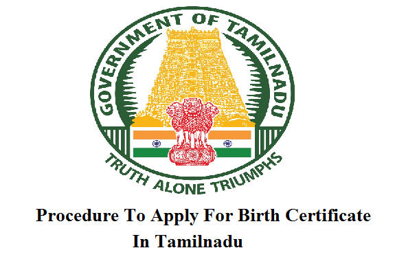 Procedure To Apply For Birth Certificate Tamil Nadu (With
