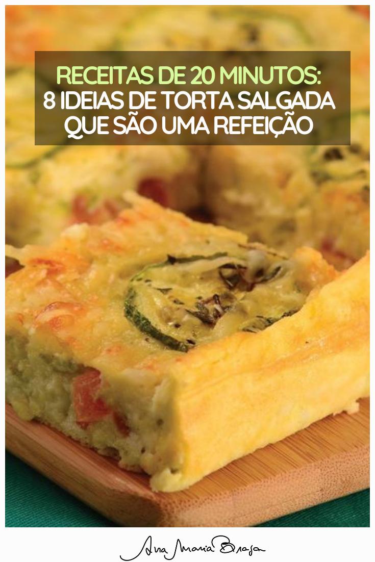 Ana Maria Braga Chica Doida receitas de 20 minutos: 8 ideias de torta salgada que são