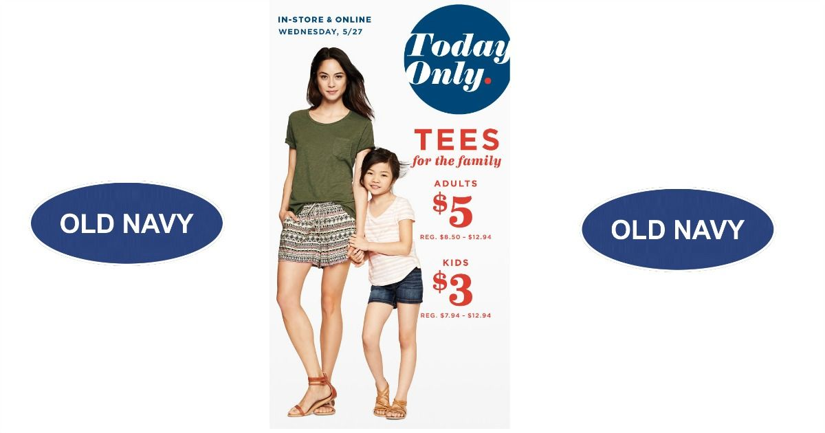 Today Only, $5.00 Adult Tees and $3.00 Kids Tees At Old Navy! - http://goo.gl/0ei7FP