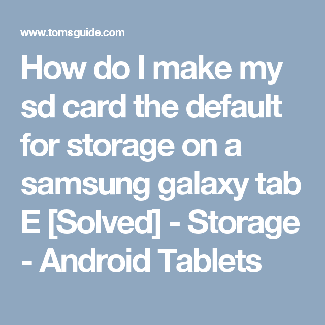 How do I make my sd card the default for storage on a