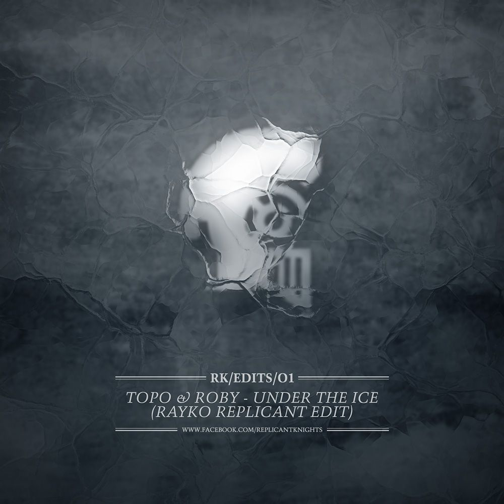 Artwork design for RK/EDITS/01: Topo & Roby - Under The Ice (Rayko