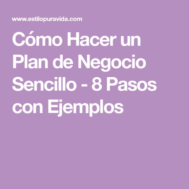 Cómo Hacer un Plan de Negocio Sencillo - 8 Pasos con Ejemplos