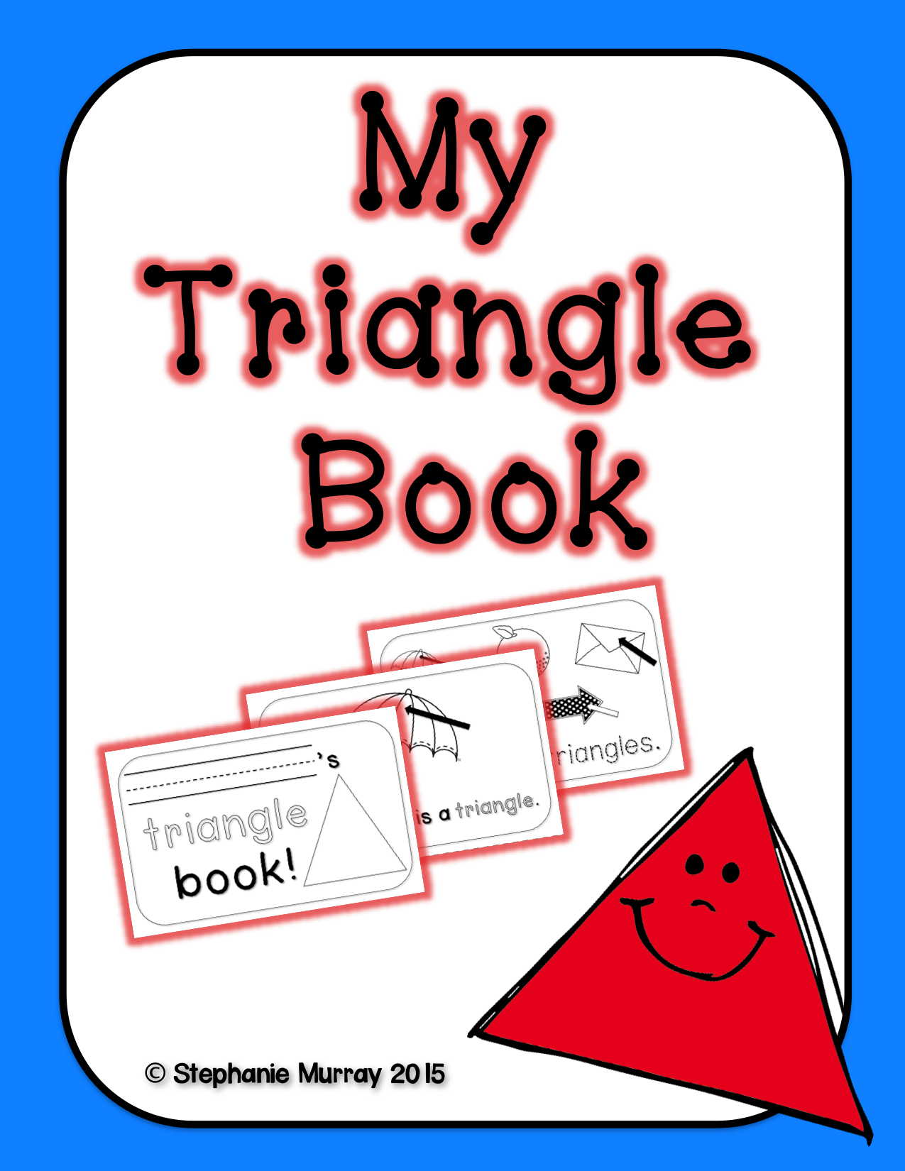 Triangle Book Is A Great Way To Introduce Or Review Shapes
