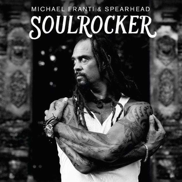 Michael Franti And Spearhead - Soulrocker on 2LP