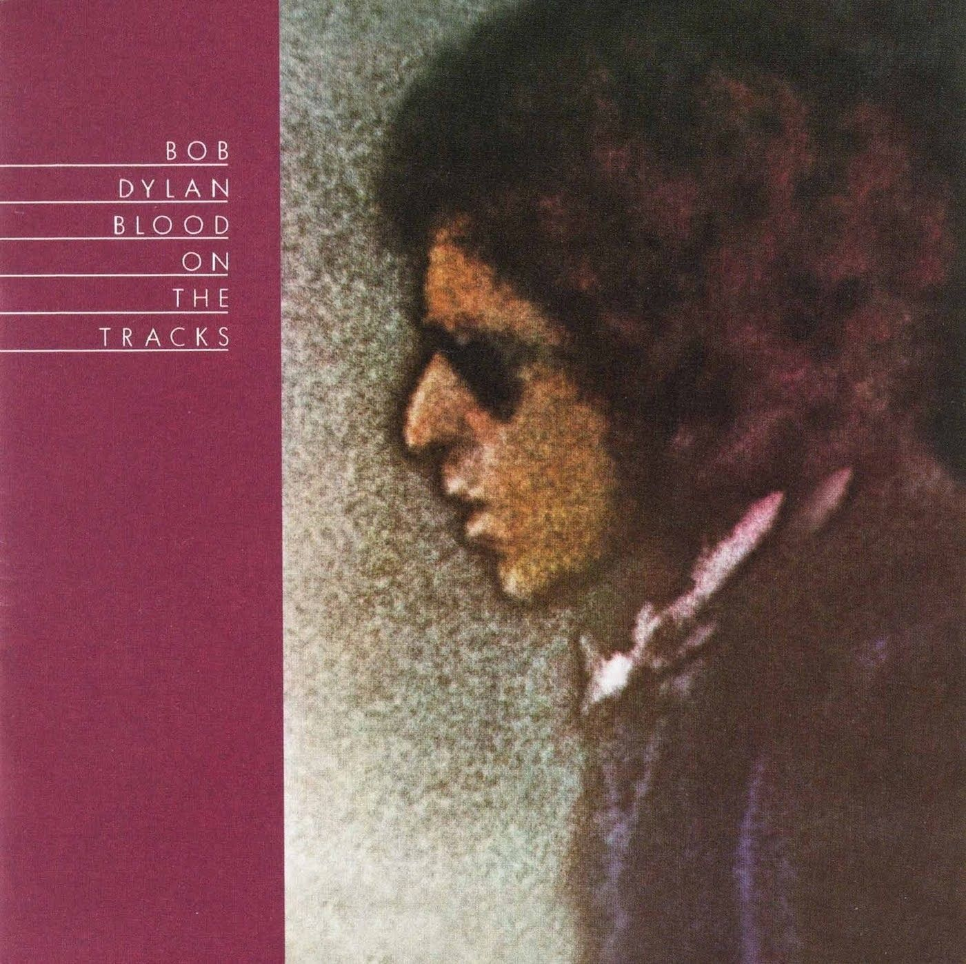 Pin By B On 70s Albums Dylan Songs Blood On The Tracks Bob Dylan