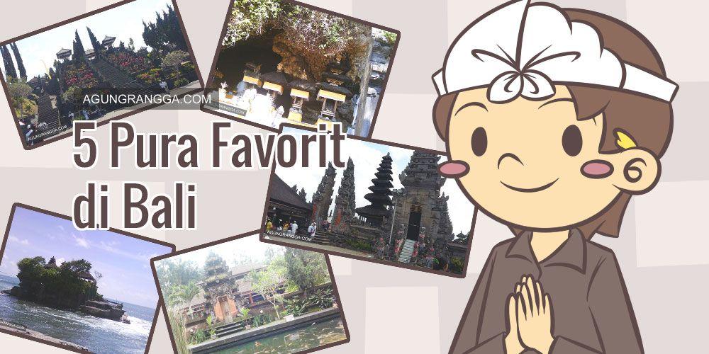 "Perjalanan –5 Pura Favorit di Bali. Kamu pasti sudah tahu bahwa Bali terkenal sebagai ""pulau seribu pura"". Pura adalah rumah ibadah umat Hindu, agama mayoritas pendudukdi Bali (…"