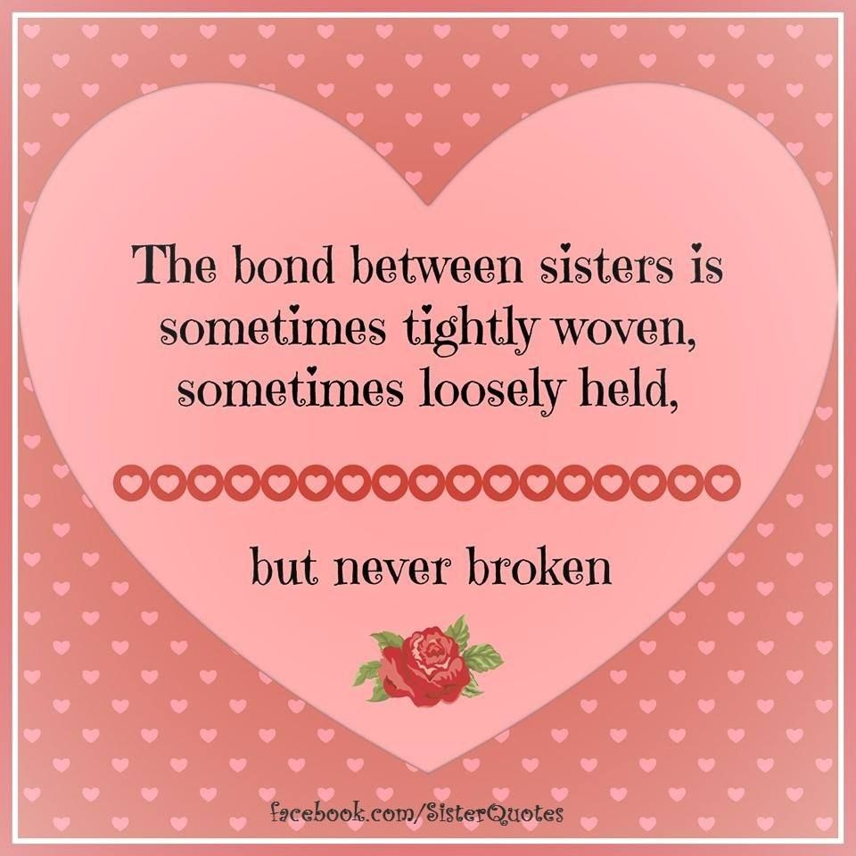 Love My Big Sister Quotes Sister's Bond. Sisters  Pinterest  Wisdom Qoutes And Poem