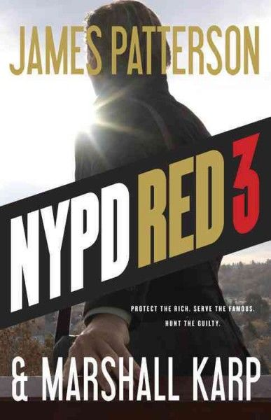 NYPD Red 3 by James Patterson ... When a billionaire's chauffeur is brutally murdered and his son is abducted, NYPD Red Detective Zach Jordan and his ex-girlfriend partner, Kylie MacDonald, realize that their own lives are becoming more threatened as they get closer to solving the case. Find this book @ your Library here http://hpl.iii.com:2088/record=b1211250~S1