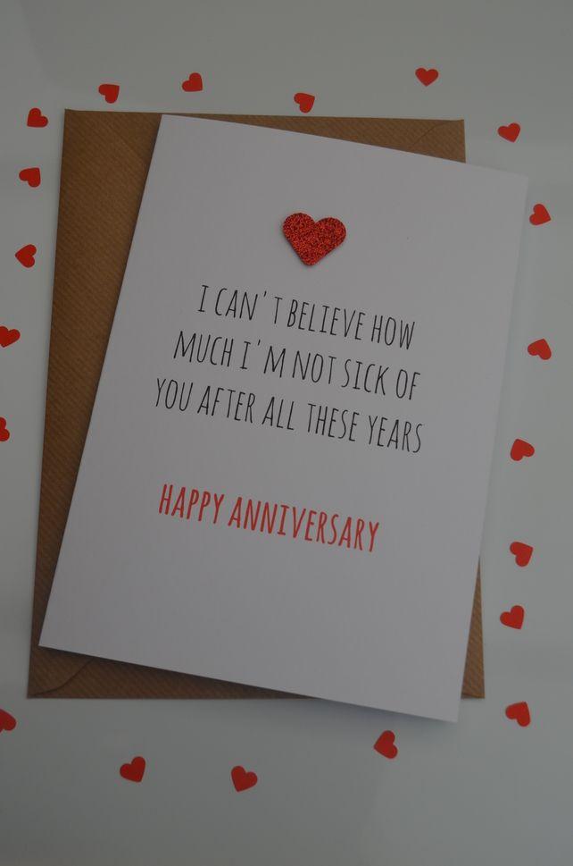 Funny Anniversary Card Cute Humour Cheeky Fun I Can T Believe Funny Anniversary Cards Anniversary Funny Anniversary Cards