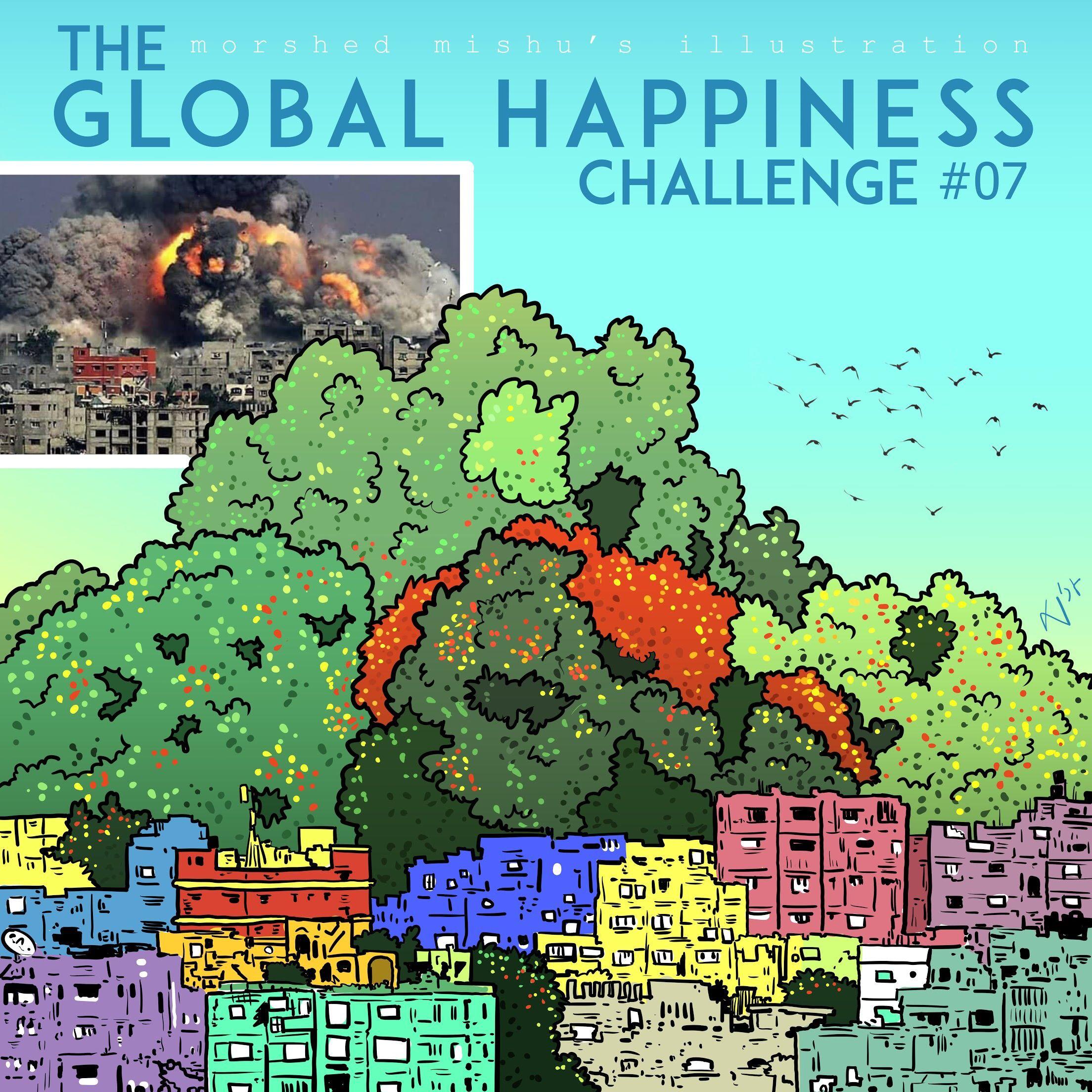 The Global Happiness Challenge #7 #global #happiness #challenge
