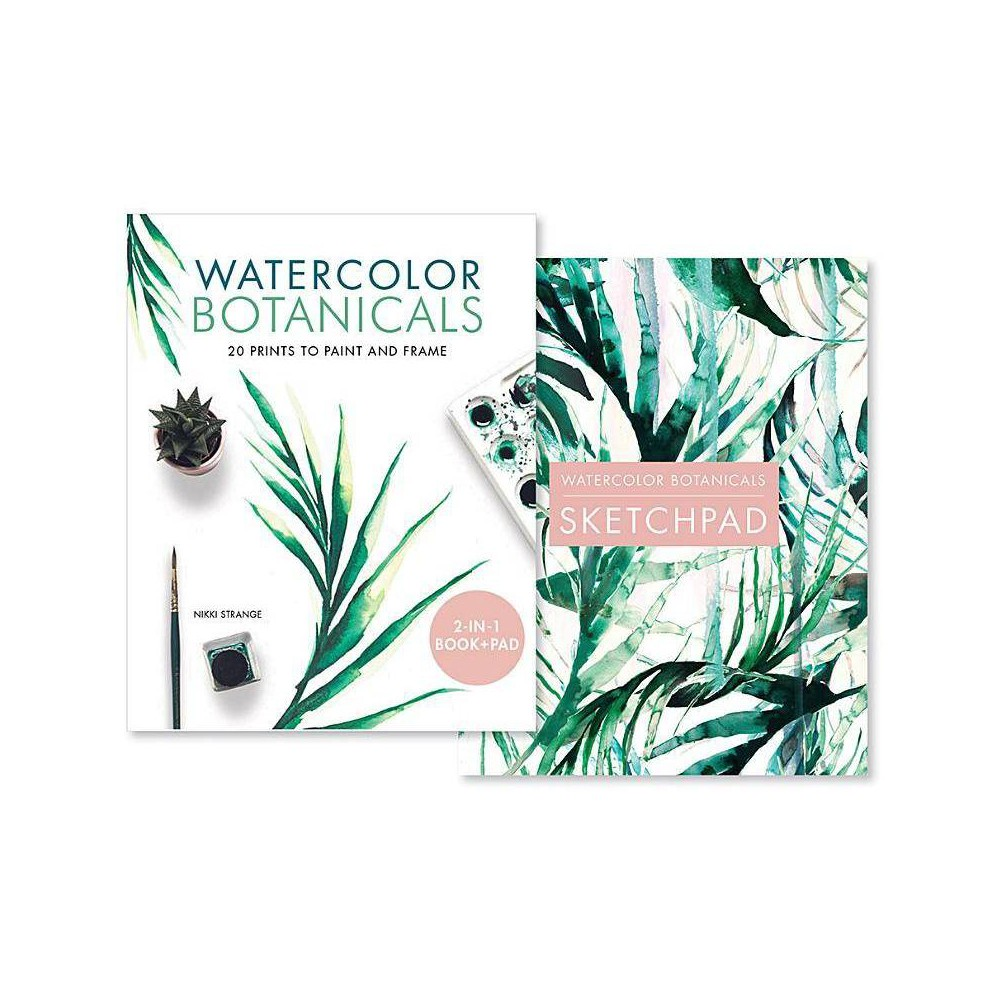 Watercolor Botanicals 2 Books In 1 By Nikki Strange