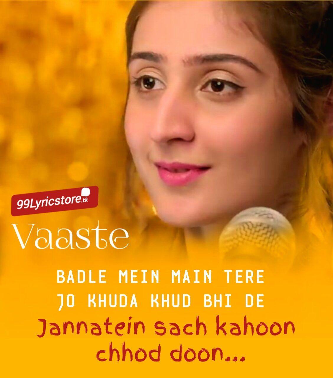 Vaaste Lyrics Dhvani Bhanushali Nikhil D Souza Song Lyric Quotes Lyric Quotes Lyrics