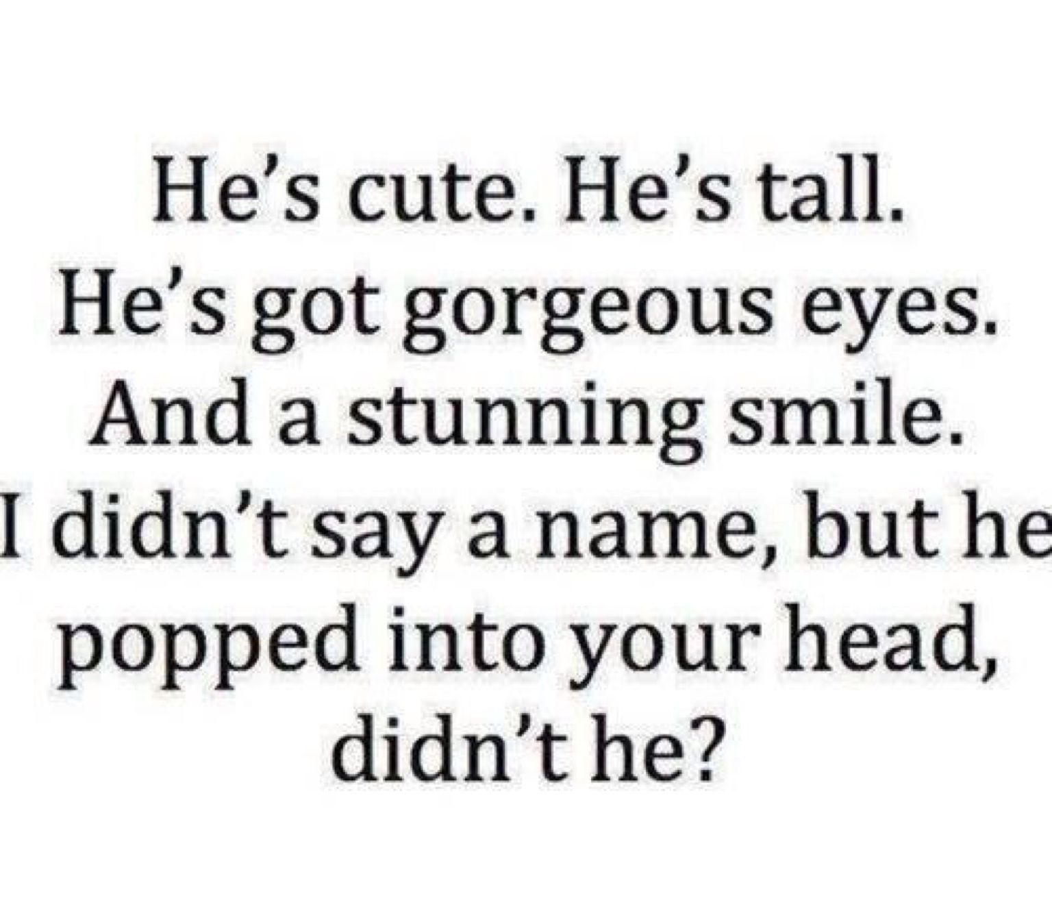 Yes He Did I Saw His Face His Eyes His Smile Now If Only He