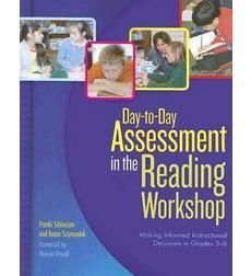 Day-to-Day Assessment in the Reading Workshop Just ordered this for my summer reading, too! :)