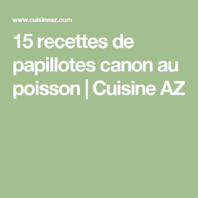 15 recettes de papillotes canon au poisson | Cuisine AZ
