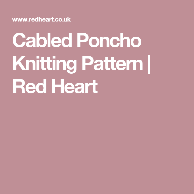 Cabled Poncho Knitting Pattern | Red Heart | Chevron Patterns ...