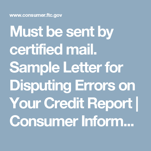 Must Be Sent By Certified Mail Sample Letter For Disputing Errors