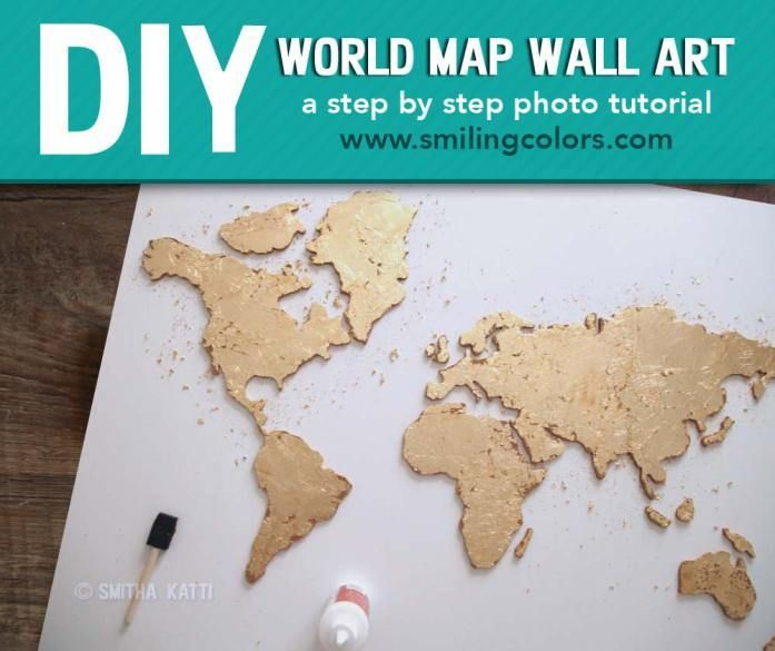 Diy World Map Wall Art That Is Easy To Make And Unique Smitha Katti Map Wall Art Diy Map Wall Art World Map Wall Art