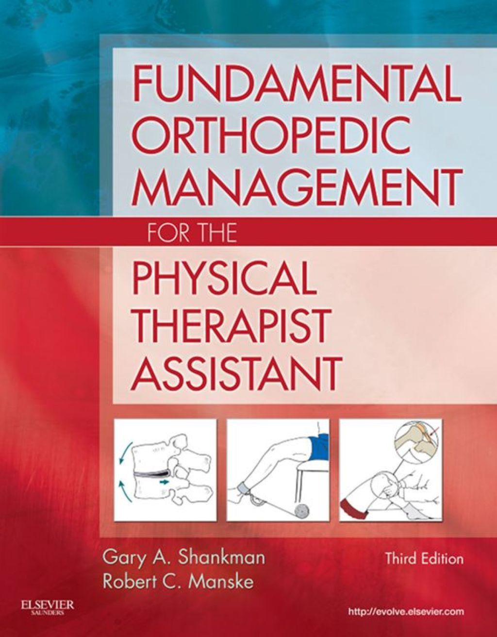 Fundamental Orthopedic Management for the Physical
