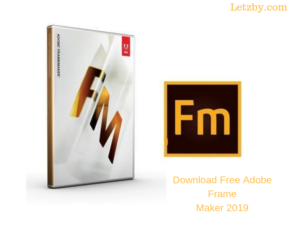 Download Adobe Frame Maker 2019 With this application, you