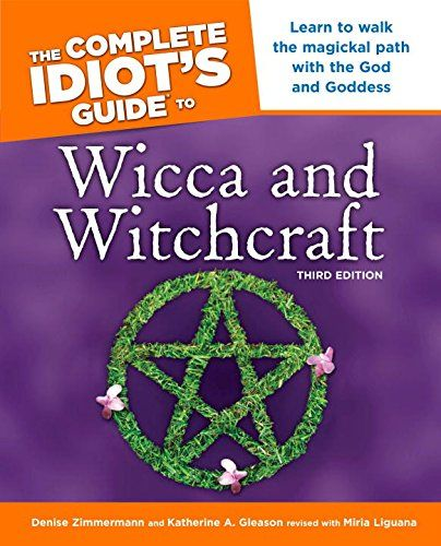 The Complete Idiot's Guide to Wicca and Witchcraft: 3rd Ediition (Idiot's Guides) by Denise Zimmermann http://www.amazon.com/dp/1592575331/ref=cm_sw_r_pi_dp_IuWlvb0HRCB8X