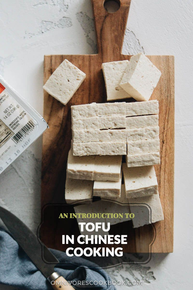 An Introduction To Tofu In Chinese Cooking Different Types Of Tofu And Soy Bean Products Where To Buy And How To Sto Chinese Cooking Best Chinese Food Tofu