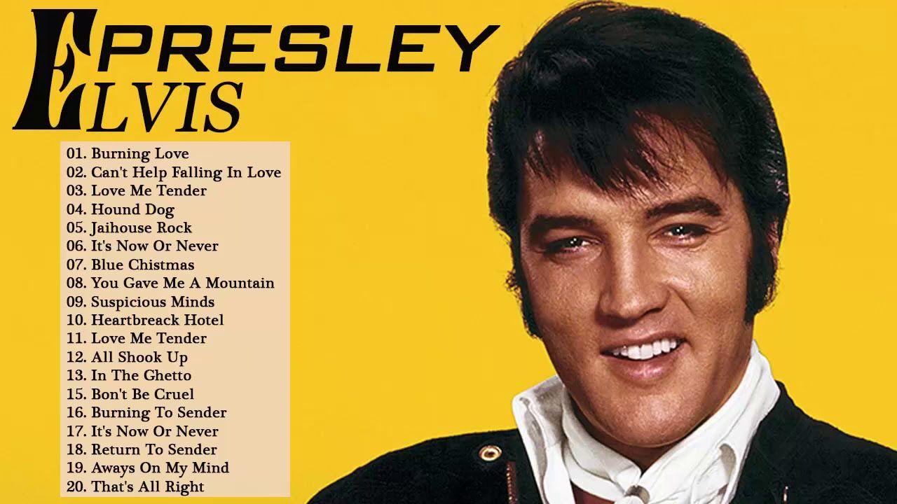 The Best Of Elvis Presley Top 30 Best Songs Of Elvis Presley Of All Time Youtube Elvis Presley Videos Cant Help Falling In Love Best Songs