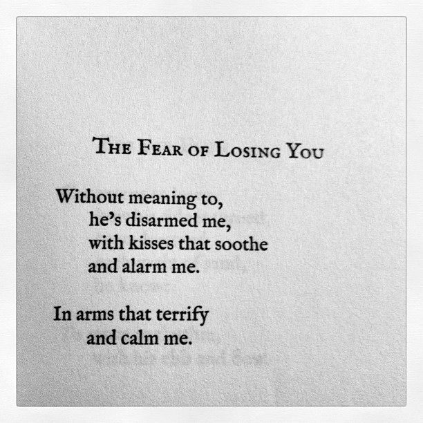 The Fear Of Losing You By Lang Leav Love And Misadventure