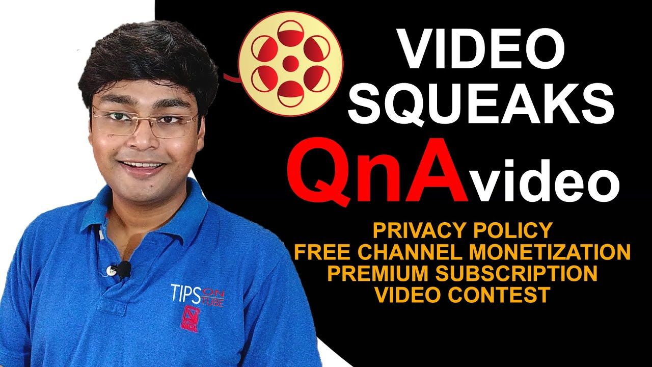 Video Squeaks Privacy Policy Free Channel Monetization Premium Subsc In 2020 Youtube Questions Video Contest Best Video Editing App