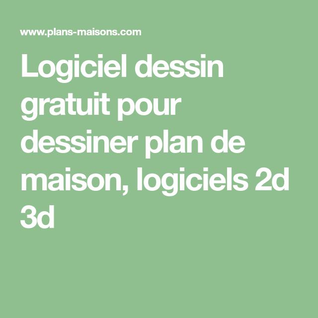 Logiciel dessin gratuit pour dessiner plan de maison logiciels 2d 3d maison maison plan - Logiciel dessin plan maison gratuit ...