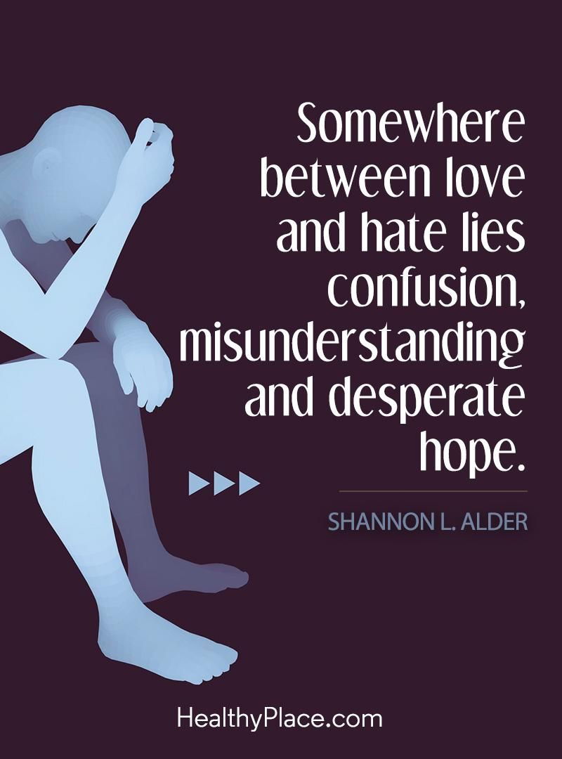 Bipolar Quotes Quote On Bipolar  Somewhere Between Love And Hate Lies Confusion