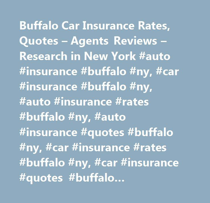 Car Insurance Quotes Ny Buffalo Car Insurance Rates Quotes  Agents Reviews  Research In