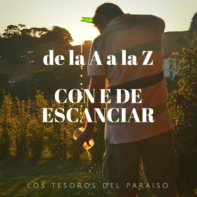 Con E de Escanciar. Asturias. Los Tesoros del Paraíso. De la A a la Z (Miss Lavanda)