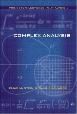 Complex Analysis Elias M Stein And Rami Shakarchi Complex Analysis Mathematical Analysis Functional Analysis