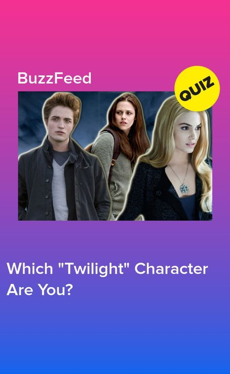 Which Twilight Character Are You? | Twilight funny
