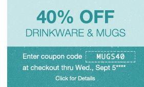 40% Off Drinkware & Mugs